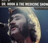 Dr Hook & The Medicine Show - Collections: Best of