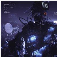 Squarepusher X Z-Machines - Music For Robots [Vinyl]