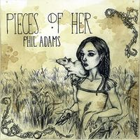 Phil Adams - Pieces Of Her
