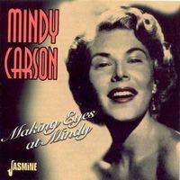 Mindy Carson - Making Eyes At Mindy [Import]