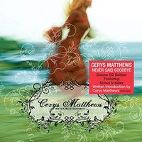 Cerys Matthews - Never Say Goodbye