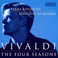Pekka Kuusisto - Vivaldi, A.: 4 Seasons (The) / Violin Concerto In A Minor (Kuusisto, Virtuosi di Kuhmo)