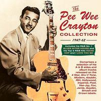 Pee Crayton Wee - Pee Wee Crayton - Collection: 1947-62