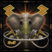 B.O.B - Ether [Digipak]