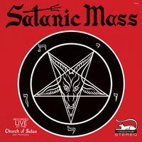 Anton Lavey - Satanic Mass [Reissue]