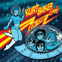 Kurt Baker Combo - In Orbit