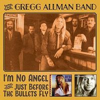 Gregg Allman - I'm No Angel & Just / Before The Bullets Fly (Uk)