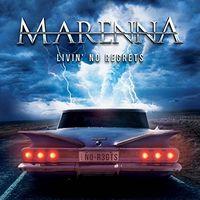 Marenna - Livin' No Regrets