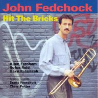 John Fedchock - Hit The Bricks