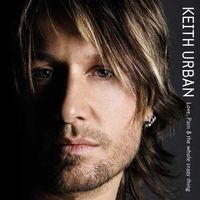 Keith Urban - Love, Pain & The Whole Crazy Thing [LP]