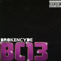 Brokencyde - Bc 13