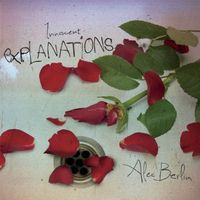 Alec Berlin - Innocent Explanations