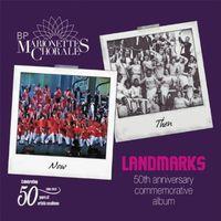 The Marionettes Chorale - Landmarks: The 50th Anniversary Commemorative Album