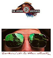 The Doobie Brothers - Takin' It To The Streets [Limited Anniversary Edition Vinyl]