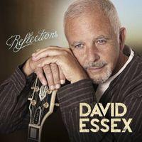 David Essex - Reflections [Import]