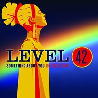 Level 42 - Something About You: The Collection (Uk)