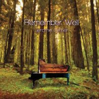 Jerome Gilmer - Remember Well