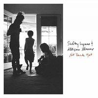 Shelby Lynne & Allison Moorer - Not Dark Yet [LP]