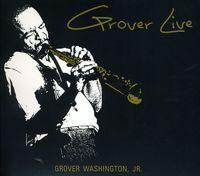 Grover Washington, Jr. - Grover Live
