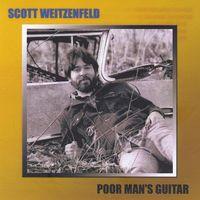 Scott Weitzenfeld - Poor Man's Guitar