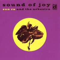 Sun Ra Arkestra - Sound Of Joy