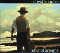 David Knopfler - Ship of Dreams
