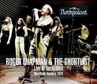 Roger Chapman - Live at Rockpalast - Hamburg 1979