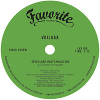 Voilaaa - Spies Are Watching Me / Le Disco Des Capitales