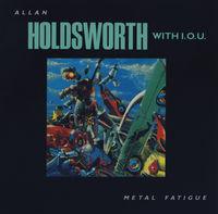 Allan Holdsworth - Metal Fatigue