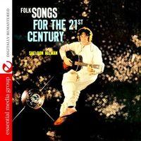 Sheldon Allman - Folk Songs For The 21st Century
