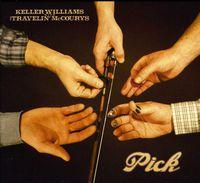 Keller Williams - Pick