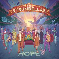 The Strumbellas - Hope