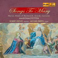 Robert Crowe - Songs To Mary
