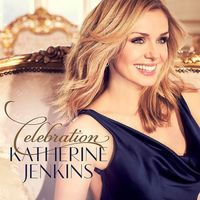 Katherine Jenkins - Celebration (Asia)
