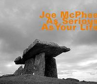 Joe Mcphee - As Serious As Your Life (Spa)