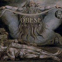 Obese - Kali Yuga