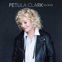 Petula Clark - Vu D'ici (Can)