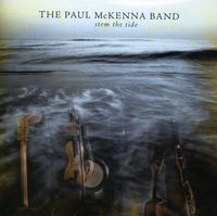 The Paul McKenna Band - Stem The Tide [Import]