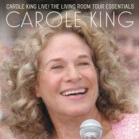 Carole King - Carole King Live: The Living Room Tour Essentials