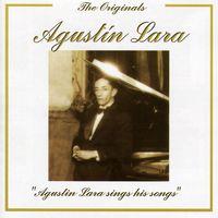 Agustin Lara - Sings His Songs