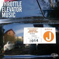Throttle Elevator Music - Area J