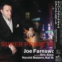 Joe Farnsworth - Super Prime Time (Jpn)