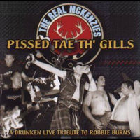 The Real Mckenzies - Pissed Tae Th' Gills