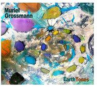 Muriel Grossmann - Earth Tones