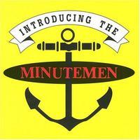 Minutemen - Introducing the Minutemen
