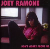 Joey Ramone - Don't Worry About M [Import]