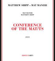Matthew Shipp - Conference Of The Mat/ts