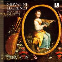 Clematis - Giovanni Legrenzi: Sonate & Balletti (Uk)