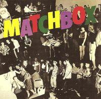 Matchbox - Matchbox [Import]