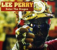 Lee Perry - Enter the Dragon